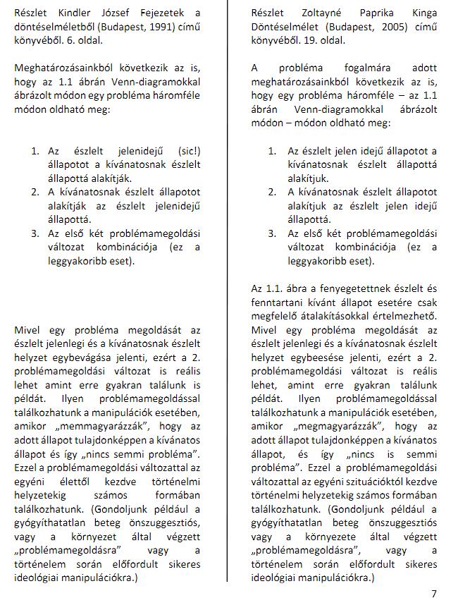 A vizsgálati összefoglalóban feltüntetett szövegegyezés példái